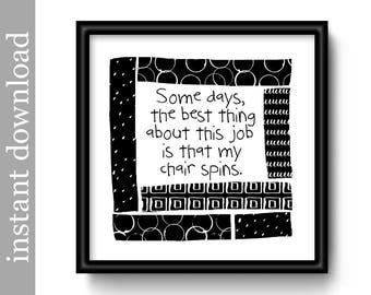 Cubicle Decor, Office Printable, cubicle art, office decor, Boss gift, office humor, co worker gift, funny office, office art download, b&w