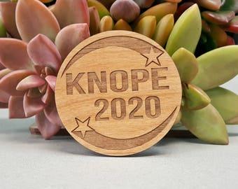 Knope 2020 Fridge Magnet - Laser Engraved Alder Wood Fridge Magnet - Leslie Knope Parks and Rec