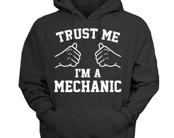 Mechanic shirts, mechanic gifts, mechanic sweatshirt, trust me im a mechanic shirt,mechanic funny shirt, shirt for mechanic, mechanic tshirt