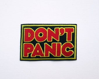 Don't Panic Embroidered Patch, Hitchhikers Guide to the Galaxy, Hitchhiker Warning, Retro Patch, Fan Patch,  Geek Patch, Movie Patch