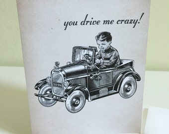Greeting Card: You Drive Me Crazy, love greeting card, valentine card, anniversary card, wedding card, funny greeting card