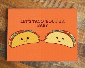 Cute Card Taco Pun, Let's Taco Bout Us, Baby - Food Pun Greeting Card, Anniversary Card Love Card, Pun Card, Taco Art, Boyfriend Girlfriend