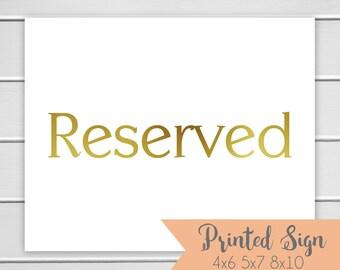 Reserved Foiled Sign, Gold Foiled Wedding Sign, Wedding Table Sign, REAL Foil (S001-PR-F)
