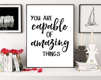 You Are Capable Of Amazing Things, Inspirational Quote, Office Decor, Nursery Wall Art, Children Decor, Digital Print, Gift Idea