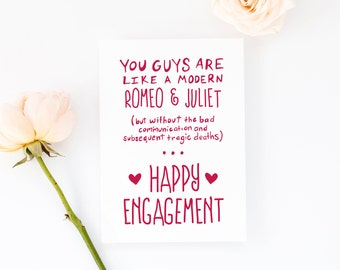 Greeting Card - Funny Engagement Card, Shakespeare Romeo and Juliet, Engagement Party, Engagement Gift, Bridal Shower, Sister Engagement