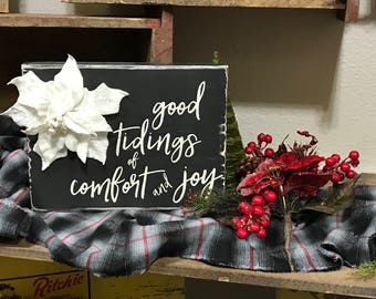 Good Tidings of Comfort and Joy - Christmas - Wood Painted Sign