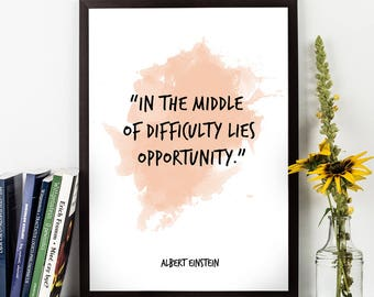 In the middle (...), Albert Einstein, Albert Einstein Quote, Albert Einstein Art, Watercolor Quote Poster, Inspiring Science Wall art,