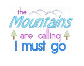 Mountain Embroidery Design, Go to the Mountains Embroidery Design, Fits 4x4 Hoop, MULTIPLE FORMATS Download