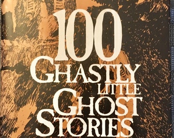 100 Ghastly Little Ghost Stories, montage of scary ghost stories in one ghostly book, 1993