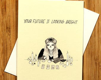 Your Future is Looking Bright greeting card.