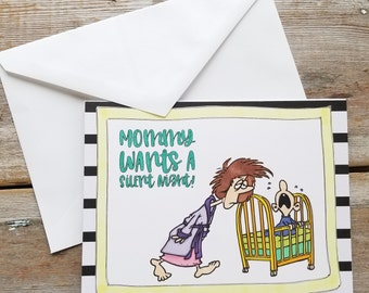 Card for Mothers Day - Funny Mothers Day Card - Mothers Day Card Funny - Custom Mothers Day Card - Mommy Wants a Silent Night