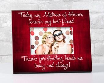 Matron of Honor Frame for Matron of Honor, Matron of Honor Gift, Bridesmaid Gift for Bridesmaid Picture Frame, Wedding Thank You Gift