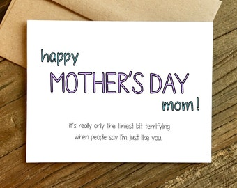 Funny Mother's Day Card - Mothers Day Card - Terrifying.
