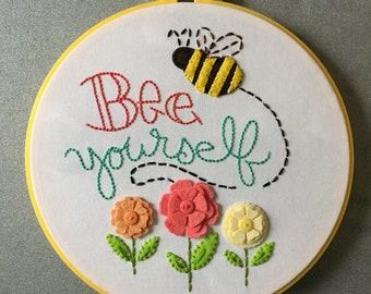 Bee Yourself - Embroidered Felt Hoop Art