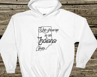 She grew up in an Indiana town hoodie/ hoodie inspired by Tom Petty/ Tom Petty/Tom Petty shirts/Indiana hoodie/Tom Petty hoodie/Indiana gift