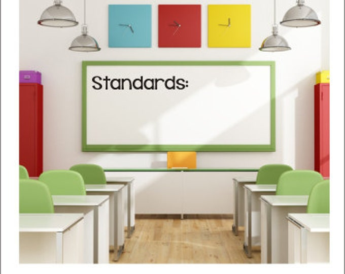 Standards Vinyl Decal Whiteboard Decal Classroom Decal Standards Decal Teacher Classroom Decal Chalkboard Decal Elementary Classroom Decor
