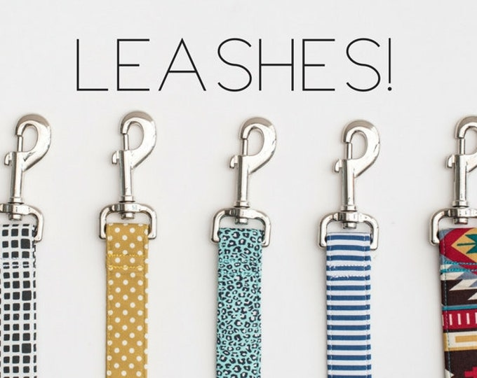 Featured listing image: Any Leash- Made from ANY fabric in our shop! Choose your width & length