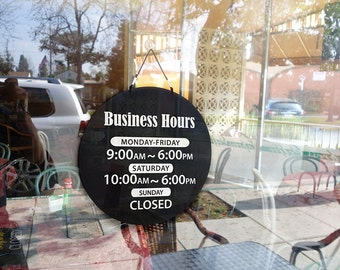Business/Store Hours on circle Board