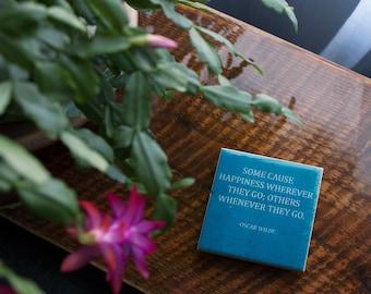 Oscar Wilde HAPPINESS Quote Coaster (1 Blue Stone Coaster) Funny Quote Decor