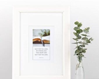 Psalm 27:14   Simple, Beautiful Scripture Print   Instant Download   Digital Print   Framed Art   Wall Art   Christian Inspiration