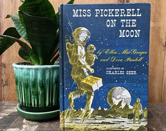 Vintage Hardback Copy of Miss Pickerell on the Moon by Ellen MacGregor, Dora Pantell and Charles Geer