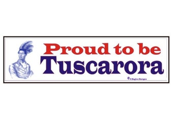 Proud to be Tuscarora