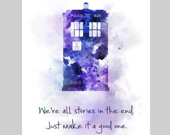 Tardis inspired Quote, ART PRINT illustration, Dr Who, Science Fiction, Wall Art, Home Decor, Gift