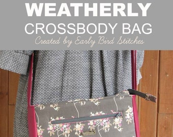 PDF SEWING PATTERN - Weatherly Crossbody Bag -  Zipper Pockets - Patch Accents - Classic - Versatile -  Hold it Right There