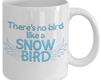 No Bird Like Snowbird Coffee Mug