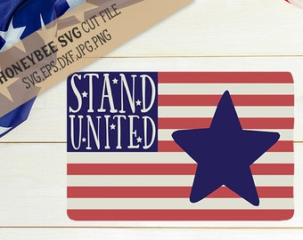 Stand United Flag svg eps dxf jpg png cut file for Silhouette and Cricut type cutting machines