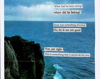analog collage - poem - visual poetry - handmade collage poem -- he is not yet good.