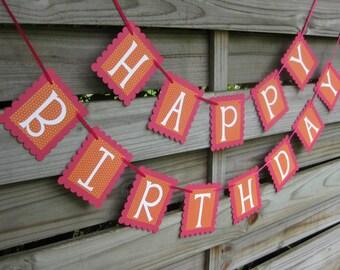Happy Birthday Banner - Orange and Pink Birthday Sign - Birthday Party Decoration - Orange and Hot Pink Birthday
