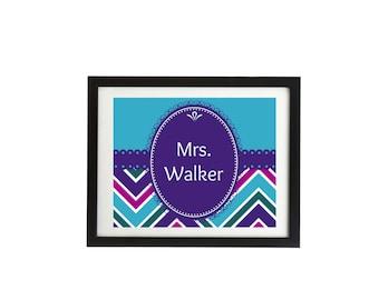 Instant digital download, Teacher door sign, printable,Chevron, teacher gift, Name, classroom sign 8x10