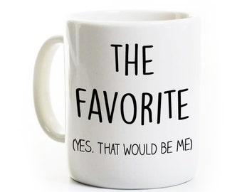 Mom's/Dad's Favorite Child Mug -I'm the Favorite Mug -Gift for Favorite Child Son/Daughter Mug -Humorous Mug -Gift for Sister Brother -Funny