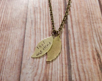Leaf Me Alone Handstamped Necklace - Introvert Necklace