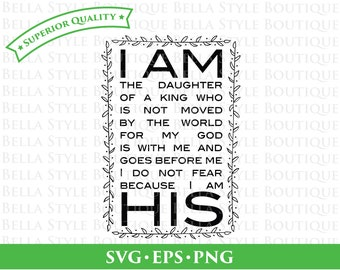 I Am His Daughter svg png eps cut file