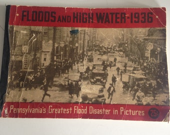 Vintage 1936 Historic PA Johnstown Flood Picture Book