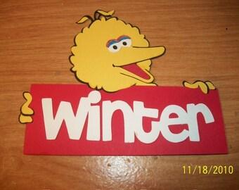 Big Bird with winter title die cut