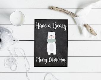 Have a Beary Merry Christmas- 5x7 Folded Card