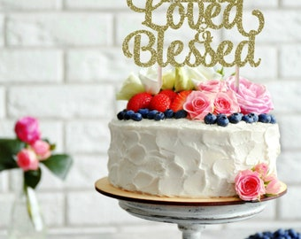 75 Years Loved and Blessed Cake Topper, 75 Cake Topper, Birthday Cake Topper, Wedding Anniversary Cake Topper, 75th Birthday Cake Topper