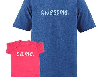 Father Daughter Matching Tees Shirts Father Son Shirts, Awesome. Same. Mens Fathers Day gift idea, new dad shirt - gift for dad 1 2 3 4 kids