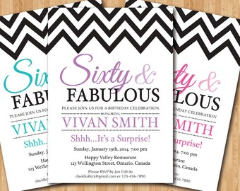 60th birthday invitation women. Sixty and fabulous. Black and White Chevron. Pink, Purple, Blue, Any color. Printable digital DIY.