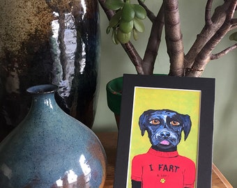 Farting Dog Painting - Funny Black Lab Art Print in 5x7 Black Mat - Labrador Gifts - Dog Gifts