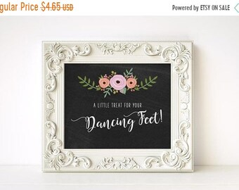 On Sale Printable A little Treat For Your Dancing Feet Sign - Dancing Shoes Wedding Sign, A Little Treat For Your Dancing Feet, Dance Floor