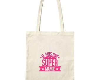 "Sac / Tote bag "" JE SUIS UNE SUPER MAMIE """
