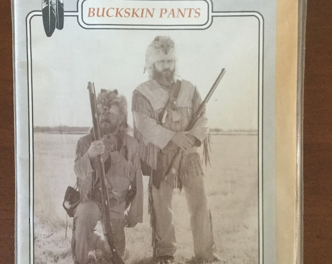 Authentic Buckskin Pants Missouri River Patterns Frontier Clothing How to Make Complete Pattern