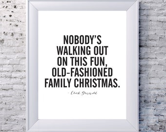 Clark Griswold Christmas Vacation Quote
