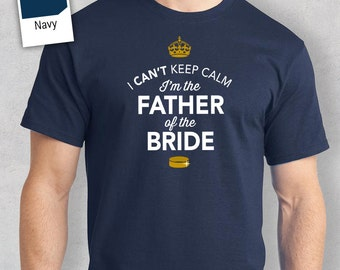 Father of The Bride, Brides Father Shirt, Father of the Bride, Wedding Shirt or Brides Father Gift, Have Fun With This Funny Wedding Shirt!