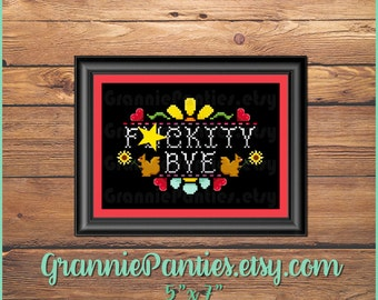 PATTERN ONLY mature content F*ckity Bye 5x7 sampler