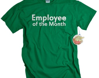Employee Appreciation Gifts - Funny Employee of the Month T-shirt for Men and Women - Gift for Employees - Recognition
